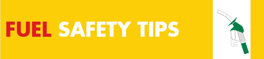 Fuel Safety Tips